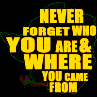 NEVER_FORGET_WHO_YOU_ARE_&_WHERE_YOU_CAME_FROM_LIVING_ZIMBABWE